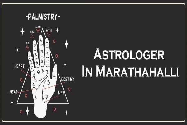 Best Astrologer in Marathahalli | Famous Astrologer in Marathahalli